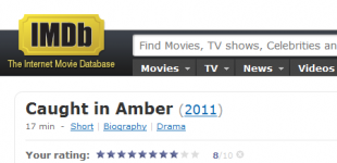 Caught In Amber gets its IMDB page!!