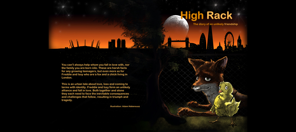 "Why did I write ""High Rack: the Story of an unlikely friendship""?"